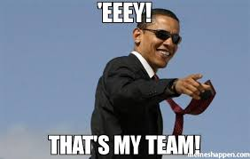 Team Meme - eeey that s my team memes pinterest obama meme and generators