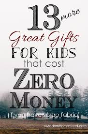 gifts for kids that cost zero money to make