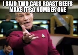 Meme Generator With Two Images - meme creator i said two cals roast beefs make it so number one