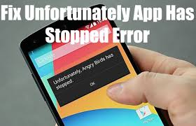 android phone stopped how to fix unfortunately app has stopped error in android