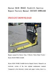 Hyster B218 W40 Z Forklift Service Repair Factory Manual Instant Do U2026
