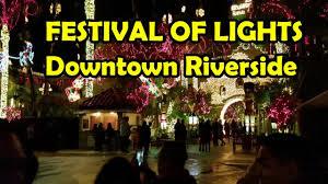 downtown riverside festival of lights festival of lights downtown riverside vlog type video justin g