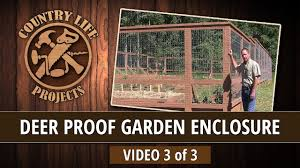 Making A Raised Bed Garden From Roof Panels Video 3 Of 3 How To Build A Deer U0026 Bear Proof Garden Fence With