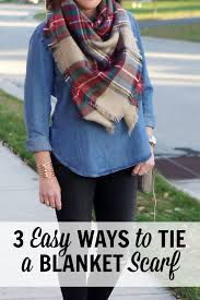 ways to wear short scarf for a more fashionable look 3 easy ways to tie a blanket scarf