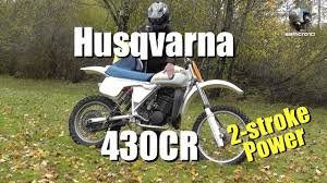 vintage motocross bikes for sale uk husqvarna 430 cr 2 stroke vintage motocross bike youtube