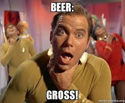 Gross Memes - beer gross captain kirk choking make a meme