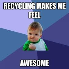 Determined Meme - meme determined child recycling makes me feel awesome my english world