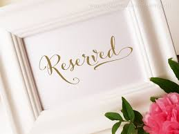 Wedding Signs Template Reserved For Family Wedding Sign In Gold Reserved Seating Diy