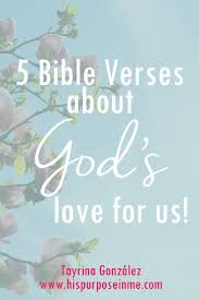 Quotes On Gods Love by Bible Quotes About Gods Love 5 Bible Verses About Gods Love For Us