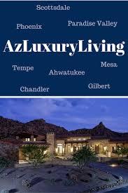 Luxury Homes Tucson Az by 31 Best Scottsdale Real Estate Images On Pinterest Dream Houses