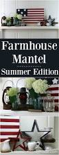 best 25 summer mantle decor ideas on pinterest 4th of july