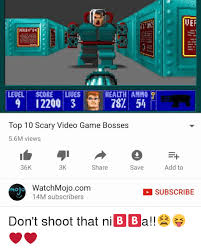 Top 10 Video Game Memes - health ammo leuel score liues 9 12200 3 784 top 10 scary video game