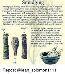 get rid of negative energy smudging smudging is burning herbs most commonly sage to get rid of
