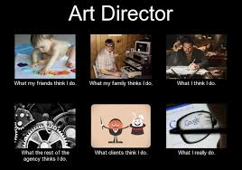 Director Meme - eliminating the enigma of agency roles one meme at a time art