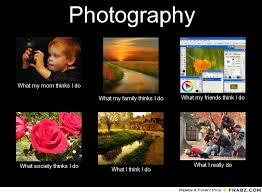 Meme Photographer - photography photographer photography is fun pinterest