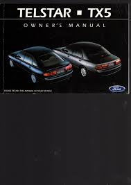 Ford Telstar Tx5 Owners Manual November 1992 Print 2 See