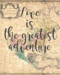 wedding quotes adventure is the greatest adventure 8x10 vintage map printable