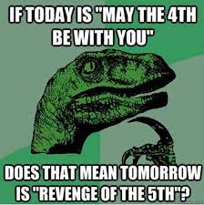 May The Force Be With You Meme - star wars day may the 4th be with you home facebook