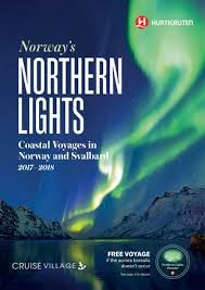 northern lights cruise 2018 norway s northern lights with hurtigruten 2017 2018 by the cruise