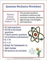 quantum mechanics worksheet review there are a total of 41