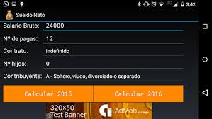 como calcular el sueldo neto mexico 2016 sueldo neto bruto irpf aplicaciones en google play