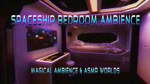 spaceship bedroom spaceship bedroom ambience 8 hour animated video asmr starship