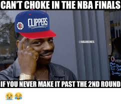 Funny Clippers Memes - 25 best memes about nba final nba final memes