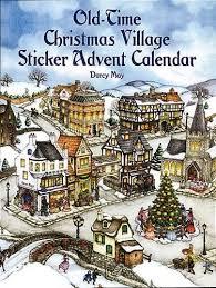 old time christmas village sticker advent calendar dover sticker