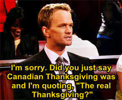 what even is canadian thanksgiving cus