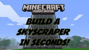 Cheats Voor Home Design by Build A Skyscraper In Seconds Cheat Minecraft Pocket Edition