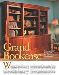 2501 grand bookcase plans furniture plans woodworking