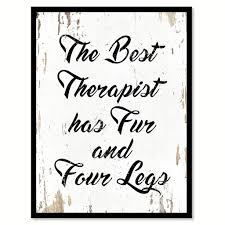 The Best Housewarming Gifts The Best Therapist Has Fur And Four Legs Inspirational Motivation