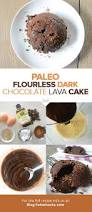 dark chocolate lava cake paleo grain free dairy free