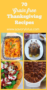 70 grain free thanksgiving recipes paleo and primal friendly