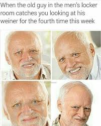 Old Guy Memes - dopl3r com memes when the old guy in the mens locker room