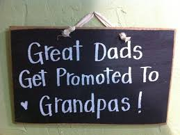 great dads get promoted to great dads get promoted to grandpas sign wood fathers day gift