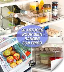 bien organiser sa cuisine gagner de la place dans le frigo voici 20 astuces