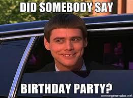Birthday Party Memes - jim carrey birthday did somebody say birthday party jim