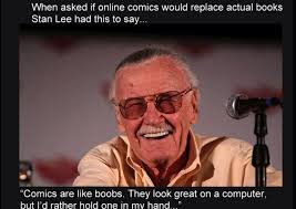 Meme Comics Online - stan lee nails why comics will never go out of print weknowmemes