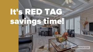 big red tag year end clearance sale on display homes now at palm