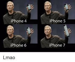 Iphone 5 Meme - iphone 4 iphone 6 iphone 5 iphone 7 lmao iphone meme on me me
