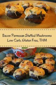 bacon parmesan stuffed mushrooms low carb gluten free low carb