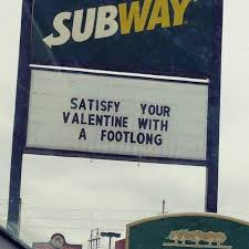 Funny Valentines Meme - funny valentines day subway sign