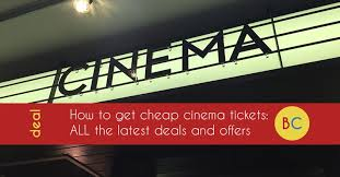 latest cheap cinema tickets offers and deals inc up to 40 off