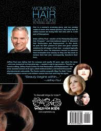 women u0027s hair solutions to thinning and loss jeffrey paul