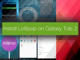 install android 5 x lollipop on galaxy tab 2 p3100 p3110 goandroid