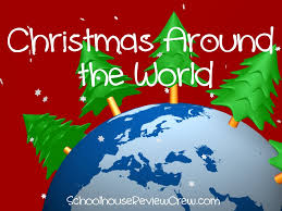 world christmas christmas around the world homeschool review crew