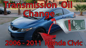 transmission oil change honda civic 2006 2011 youtube