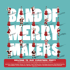 band of merrymakers various welcome to our christmas party