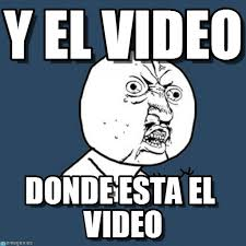 Meme Video - y el video y u no meme on memegen